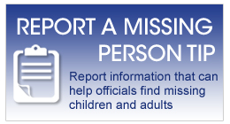 Report A Missing Person Tip